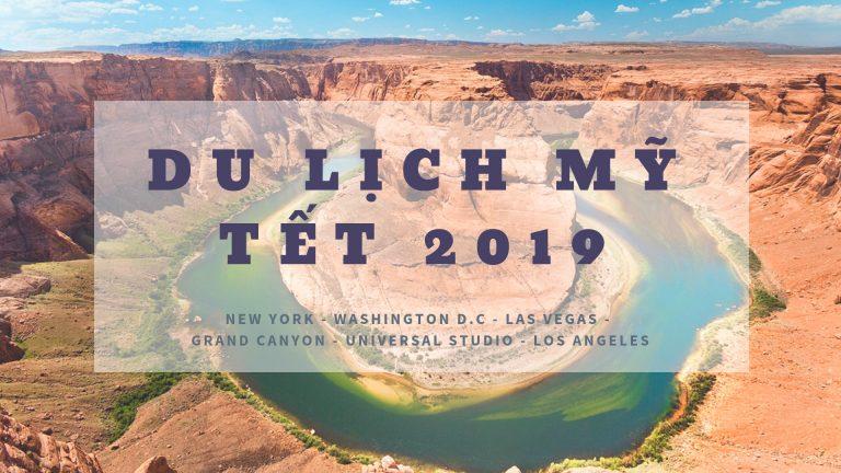 Du lịch Mỹ Tết 2019
