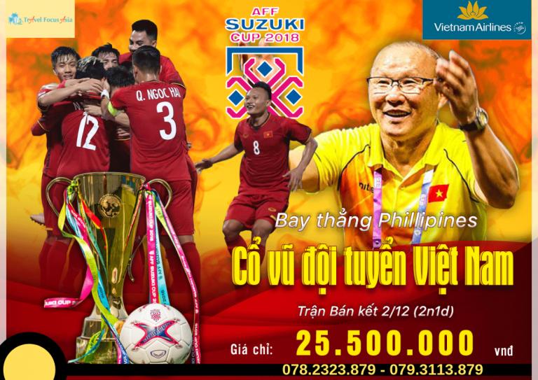 Tour Philippines 2N1Đ: Tiếp Sức Đội Tuyển Việt Nam ( Vé Bán Kết AFF Cup )