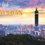 Hướng dẫn xin visa du lịch Đài Loan mới nhất 2019