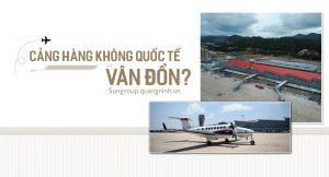 Sân bay Vân Đồn – Tiềm năng phát triển du lịch tỉnh Quảng Ninh